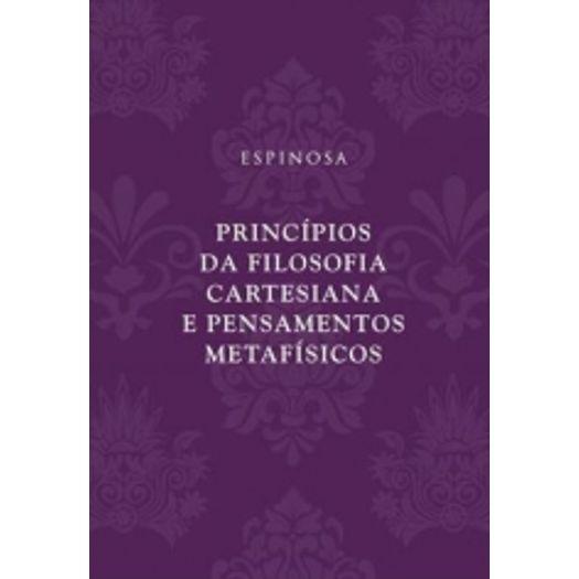 Principios da Filosofia Cartesiana e Pensamentos Metafisicos - Autentica