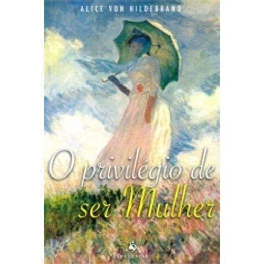 Privilegio de Ser Mulher, o - Ecclesiae