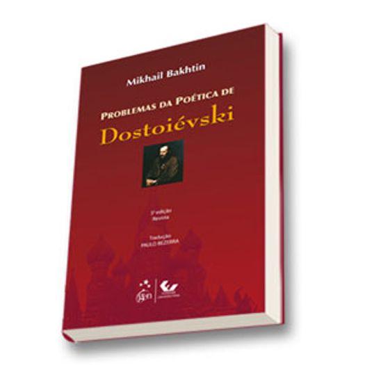 Problemas da Poetica de Dostoievski - Forense Universitaria
