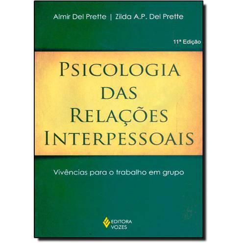 Psicologia das Relações Interpessoais: Vivências para o Trabalho em Grupo