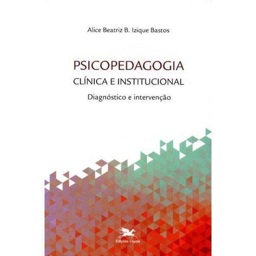 Psicopedagogia Clínica e Institucional - Diagnóstico e Intervenção
