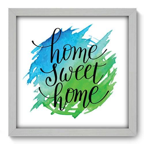 Quadro com Moldura - 33x33 - Home Sweet Home - N1150