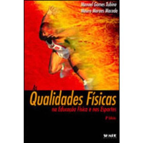 Qualidades Fisicas na Educaçao Fisica e Nos Esportes, as
