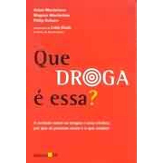 Que Droga e Essa - Ed 34
