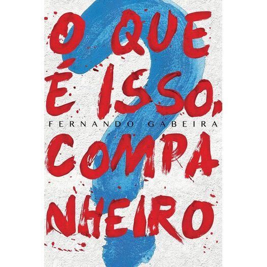 Que e Isso Companheiro, o - Estacao Brasil