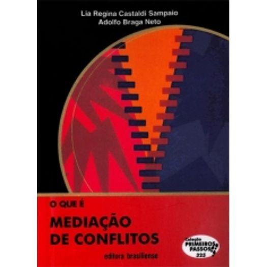 Que e Mediacao de Conflitos, o - Brasiliense