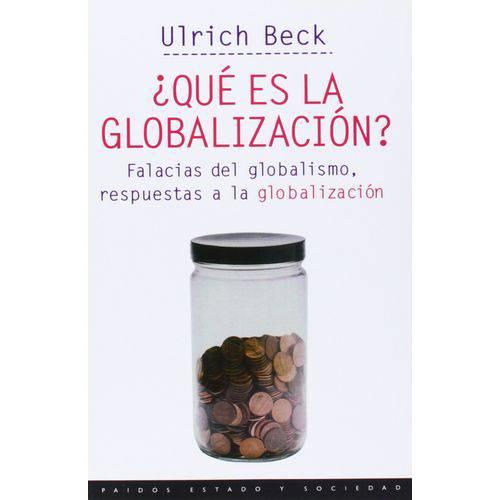 ¿Que Es La Globalizacion?