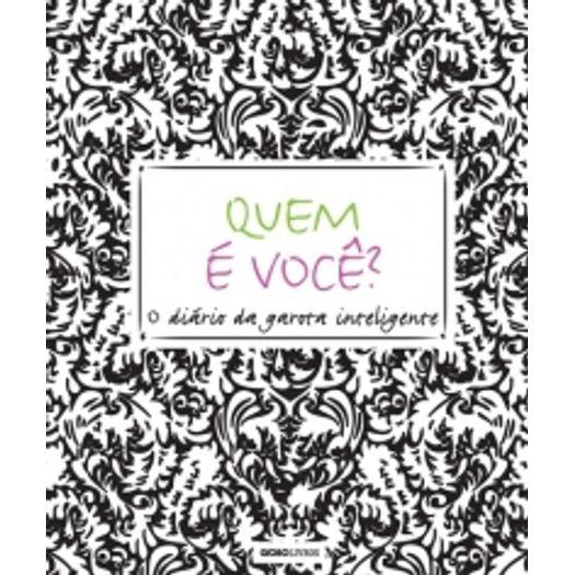 Quem e Voce - o Diario da Garota Inteligente - Globo
