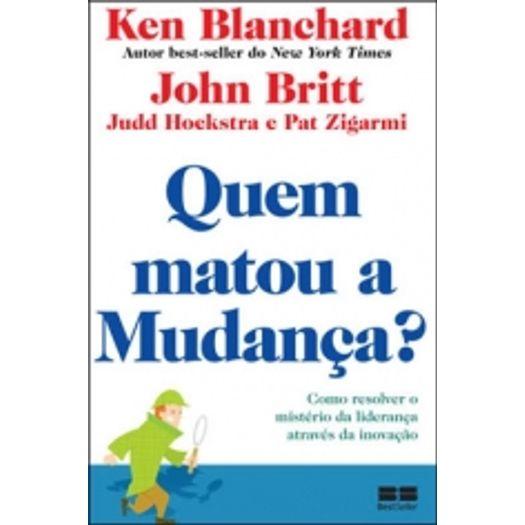 Quem Matou a Mudanca - Best Seller