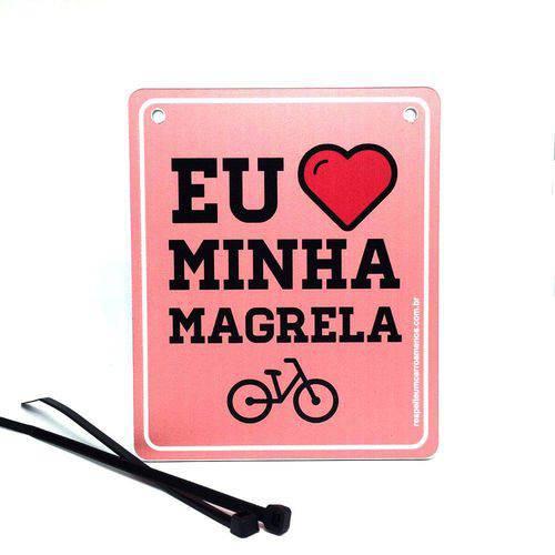 """""""Placa de Sinalização para Bicicleta """"Eu Amo Minha Magrela"""""""