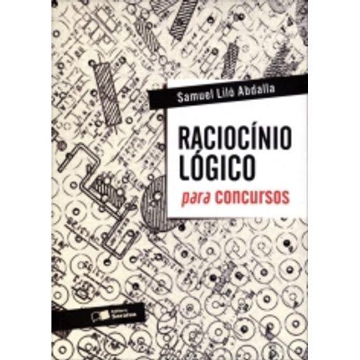 Raciocinio Logico para Concursos - Saraiva - 1 Ed