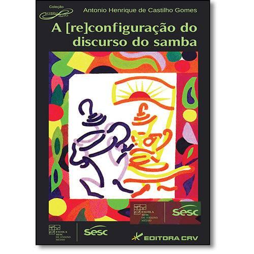 ( Re )configuração do Discurso do Samba, a