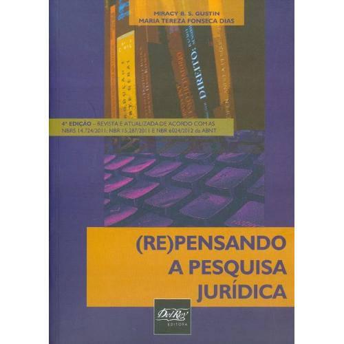 (Re)Pensando a Pesquisa Juridica - 4º Ed