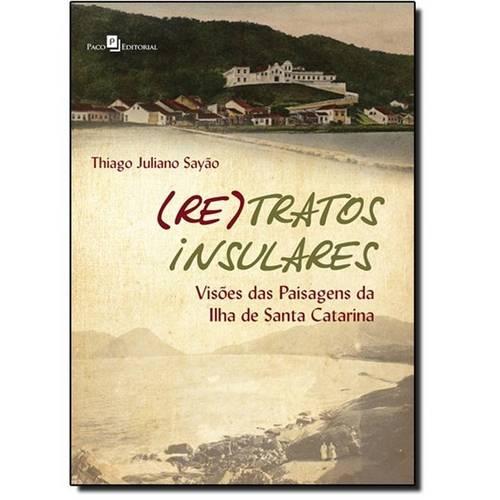 ( Re ) Tratos Insulares: Visões das Paisagens da Ilha de Santa Catarina