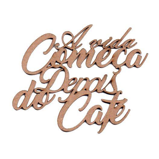 Recorte Laser a Vida Começa Depois do Café