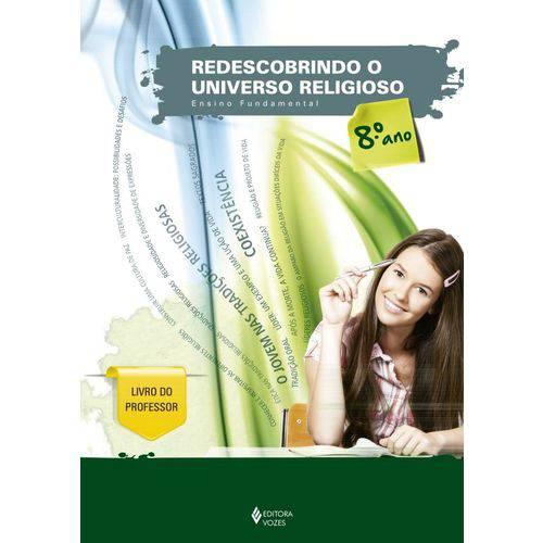 Redescobrindo o Universo Religioso 8° Ano (professor)