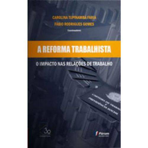 Reforma Trabalhista, a