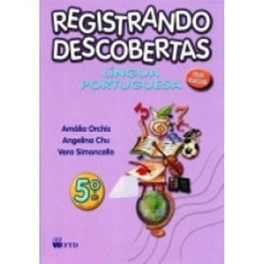 Registrando Descobertas Lingua Portuguesa 5 Ano - Ftd