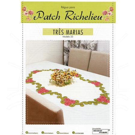 Régua para Patch Richelieu Márcia Caires Modelo 33 - Três Marias