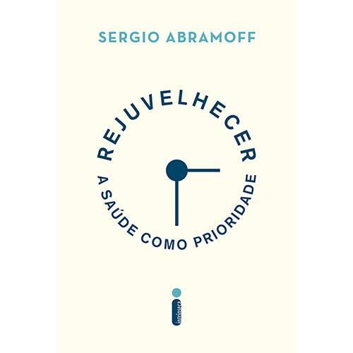 Rejuvelhecer - 1ª Ed.