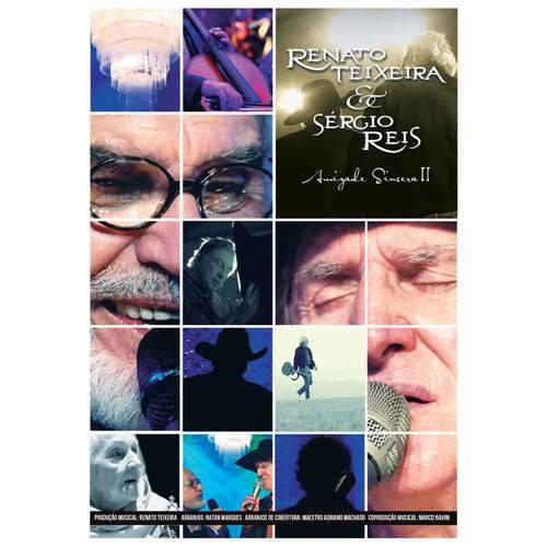 Renato Teixeira e Sergio Reis - Amizade Sincera II (DVD)