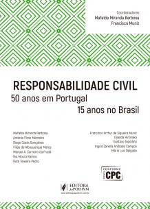 Responsabilidade Civil: 50 Anos em Portugal e 15 Anos no Brasil (2017)