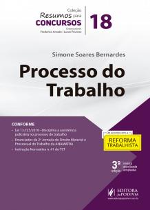 Resumos para Concursos - V.18 - Processo do Trabalho (2019)