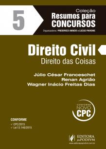Resumos para Concursos - V.5 - Direito Civil - Direito das Coisas (2016)