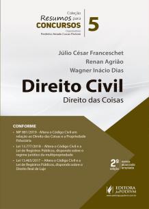 Resumos para Concursos - V.5 - Direito Civil - Direito das Coisas (2019)