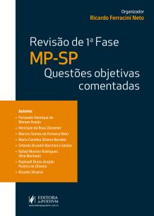 Revisão - 1ª Fase - MP SP: Questões Objetivas Comentadas (2019)