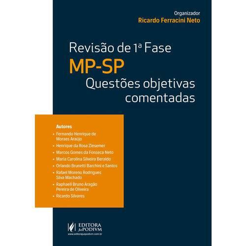 Revisão - 1ª Fase - MP Sp: Questões Objetivas Comentadas