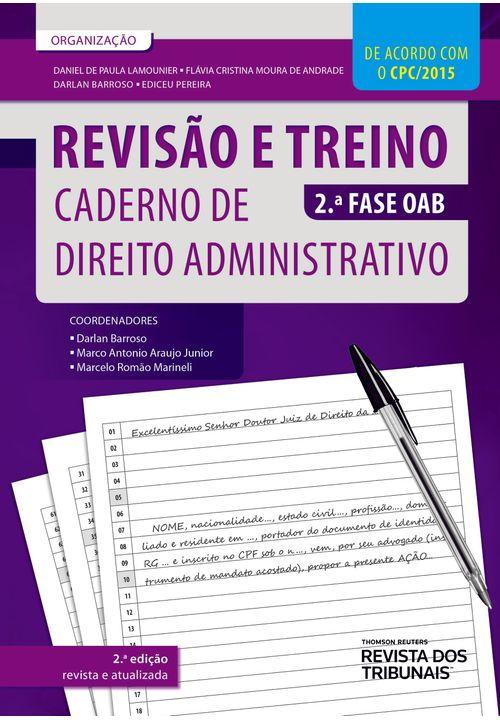 Revisão e Treino 2ª Fase OAB - Caderno de Direito Administrativo 2ª Edição