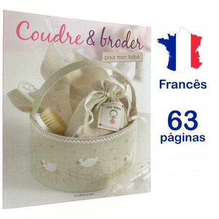 Revista Coudre & Broder Pour Mon Bebe (Costurar e Bordar para Meu Bebê)