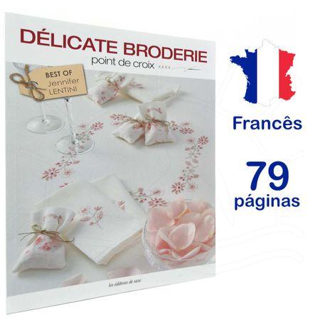 Revista Délicate Broderie Pont de Croix (Bordado Delicado Ponto Cruz)
