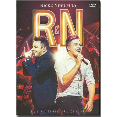 Rick & Nogueira - uma História Pra Contar