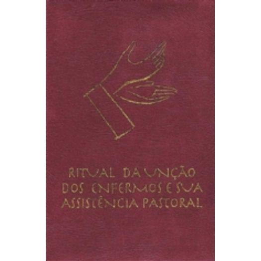Ritual da Uncao dos Enfermos - Loyola