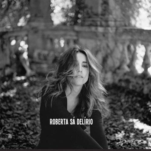 Roberta Sá - Delirio