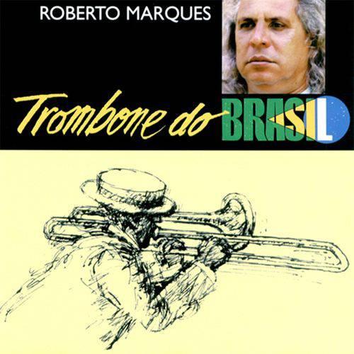 Roberto Marques - Trombone do Brasil
