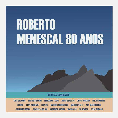 Roberto Menescal - 80 Anos - CD