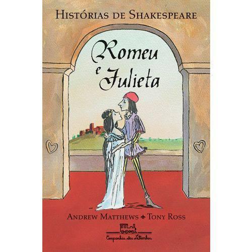 Romeu e Julieta - Editora Companhia das Letrinhas