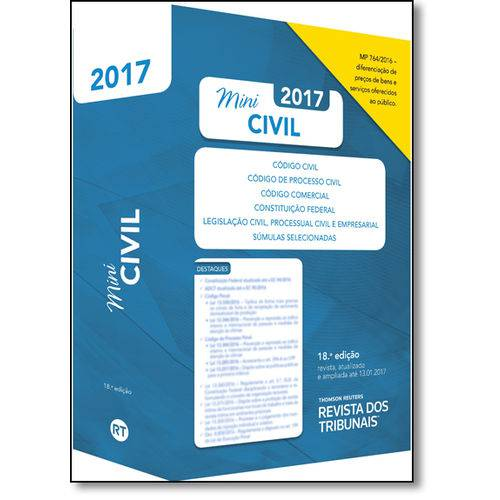 Rt Mini Código 2017: Código Civil, Código de Processo Civil, Código Comercial, Constituição Federal,