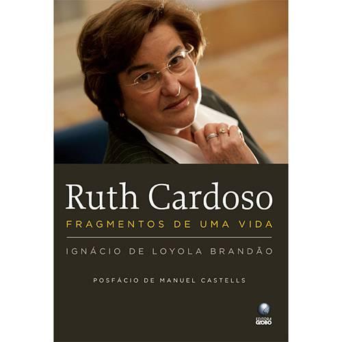 Ruth Cardoso: Fragmentos de uma Vida