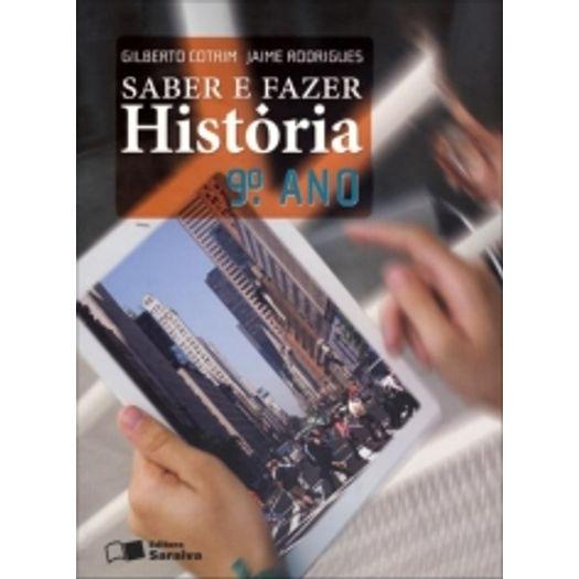 Saber e Fazer Historia 9 Ano - Saraiva