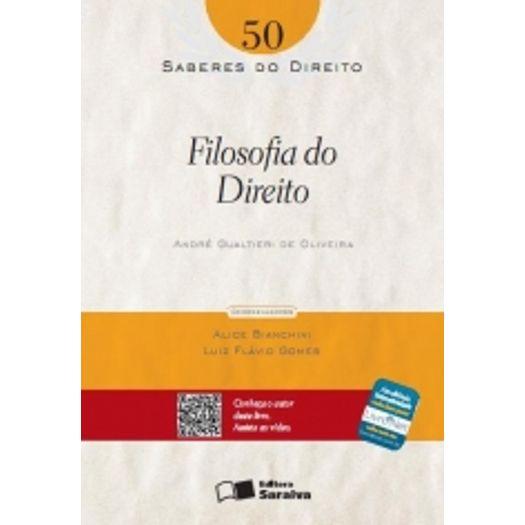 Saberes do Direito 50 - Filosofia do Direito - Saraiva