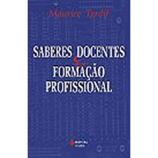 Saberes Docentes e Formacao Profissional - Vozes