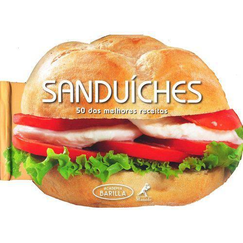 Sanduíches - 50 das Melhores Receitas