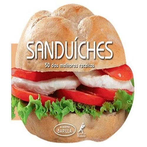 Sanduiches - 50 das Melhores Receitas