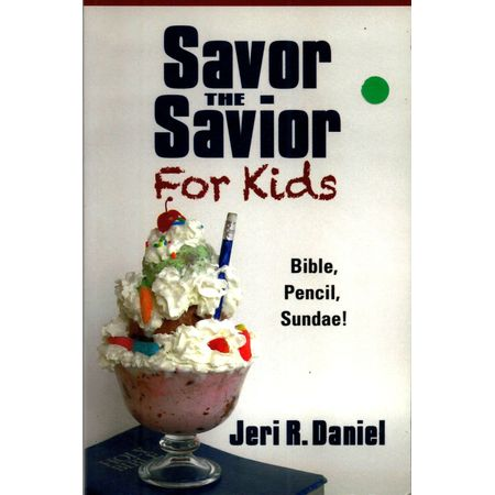 Savor The Savior For Kids