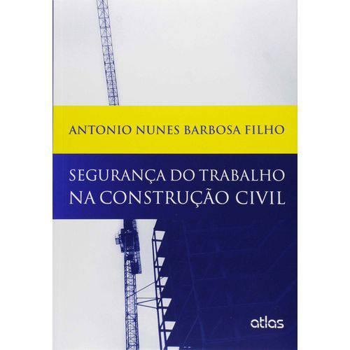 Segurança do Trabalho na Construcao Civil - 01ed/1
