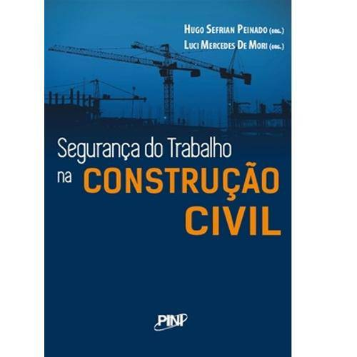 Seguranca do Trabalho na Construcao Civil - Pini